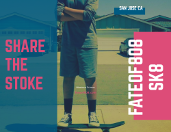 Share The Stoke | Youth Skateboarding | Fate Of 8 O 8 mediA ©