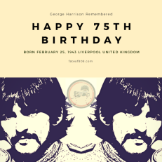 75th Birthday George Harrison | Fate Of 8 O 8 mediA ©