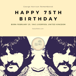 75th Birthday George Harrison   Fate Of 8 O 8 mediA ©